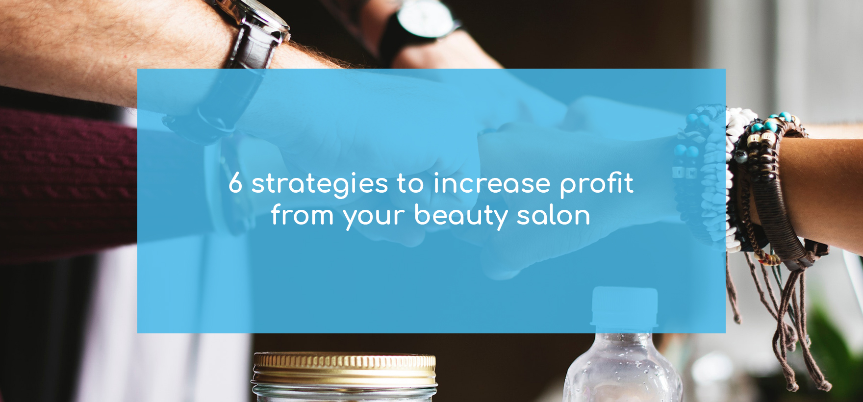 6 strategies to increase profit from your beauty salon