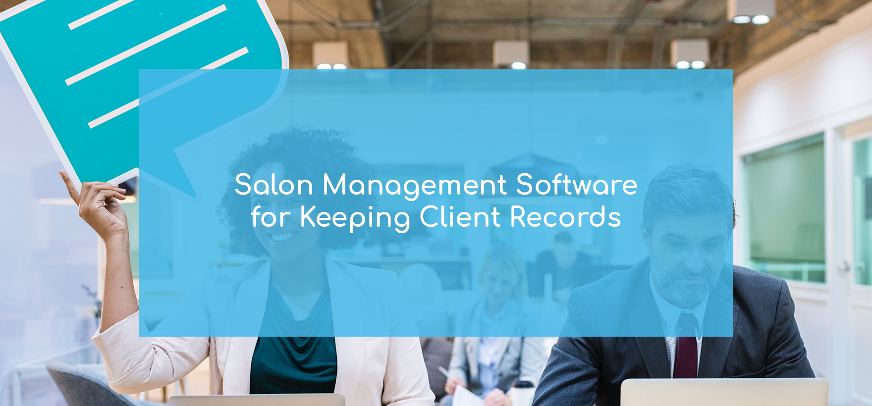 Keeping Track of Client Records with Salon Management Software
