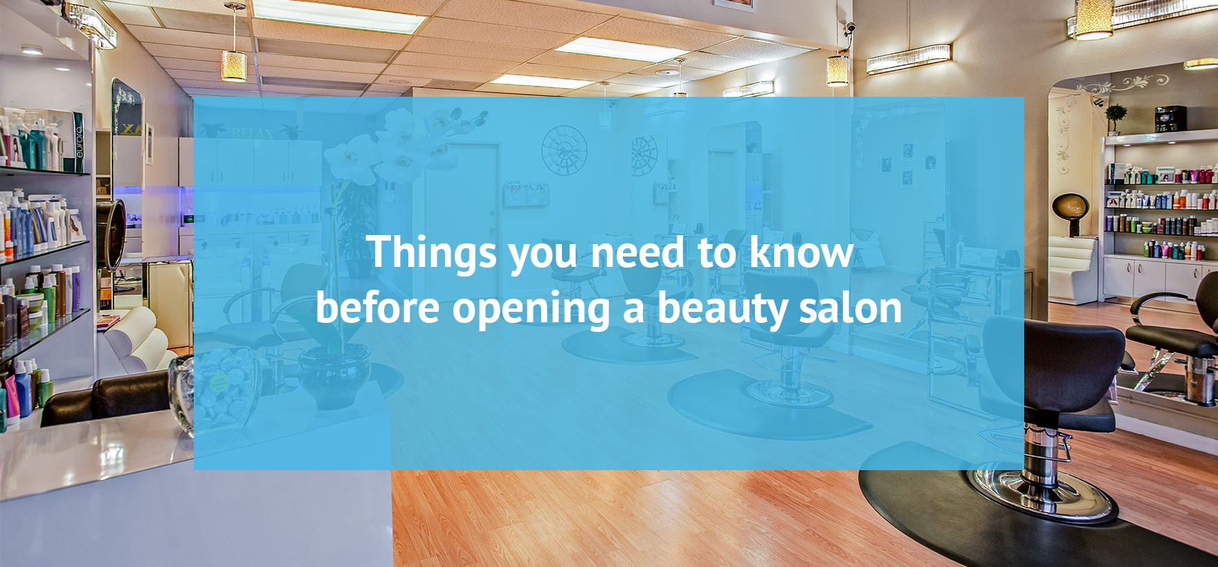 Things You Need to Know Before Opening a Beauty Salon