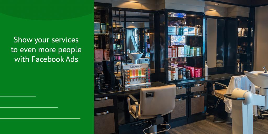 Create Facebook Ads. How to promote a salon on Facebook