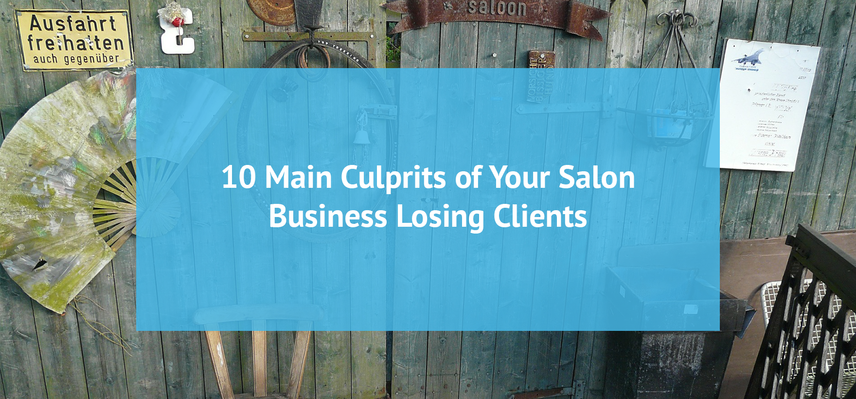 10 Main Culprits of Your Salon Business Losing Clients