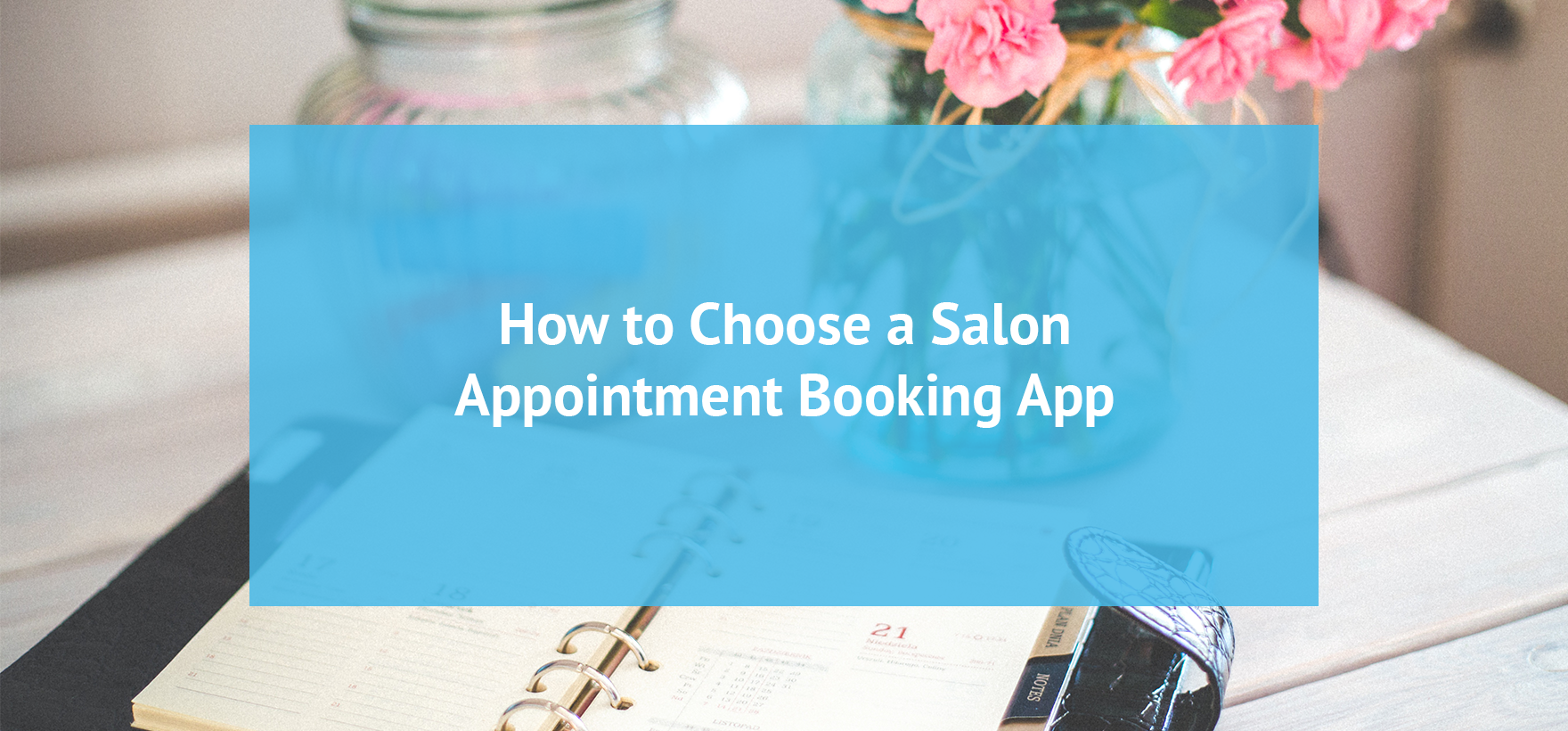 How to Choose a Salon Booking App