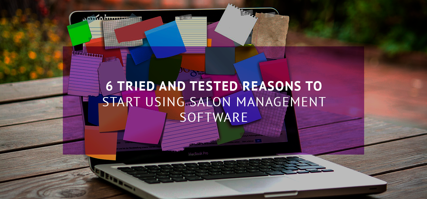 6 tried and tested reasons to start using salon management software